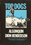 img - for Top Dogs: Algonquin; Run Rainey Run book / textbook / text book