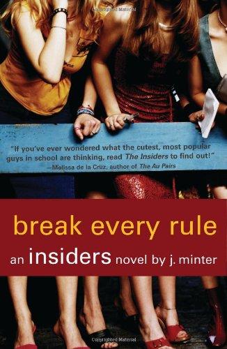 Break Every Rule: An Insiders Novel