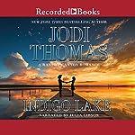 Indigo Lake   Jodi Thomas