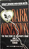 Dark Obsession (0425122964) by Shelley Sessions