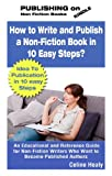 How to Write and Publish a Non-Fiction Book in 10 Easy Steps