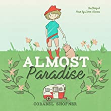 Almost Paradise Audiobook by Corabel Shofner Narrated by Eileen Stevens