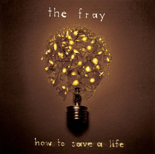 The Fray. How To Save A Life. from the album How To Save A Life