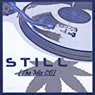 Still (the Mix CD)