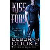 Kiss of Fury: A Dragonfire Novel (Dragon Fire Novel) ~ Deborah Cooke