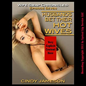 Husbands Bet Their Hot Wives, Football Bet Leads to First Time Swingers Audiobook