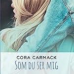 Som du ser mig | Cora Carmack