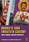 img - for Russia's Long Twentieth Century: Voices, Memories, Contested Perspectives book / textbook / text book