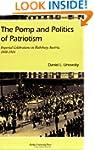 The Pomp and Politics of Patriotism:...