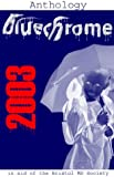 The Bluechrome 2003 Anthology 2003