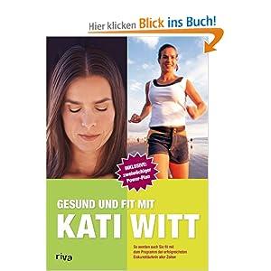 eBook Cover für  Gesund und fit mit Kati Witt So werden auch Sie fit mit dem Programm der erfolgreichsten Eiskunstl auml uferin aller Zeiten