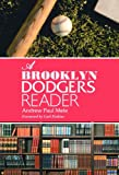 img - for A Brooklyn Dodgers Reader book / textbook / text book