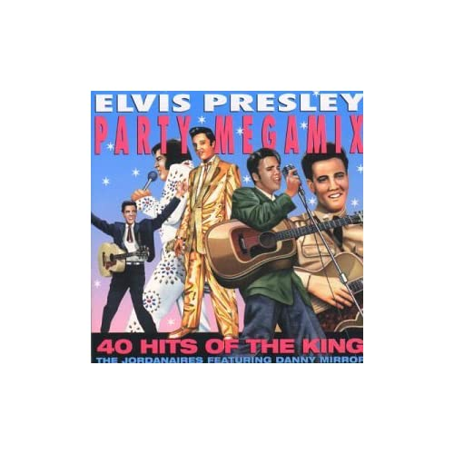Amazon.com: Jordanaires: Elvis Presley Party Megamix: Music
