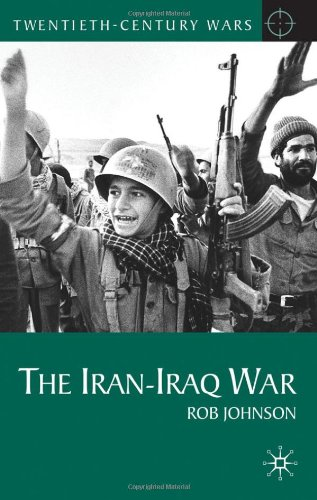 The Iran-Iraq War (Twentieth Century Wars)