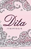 Dita : stripteese