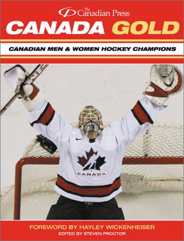 Canada Gold: Canadian Men & Women Hockey Champions