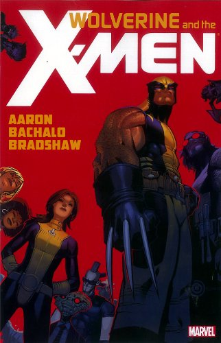 Wolverine & the X-Men, Vol. 1