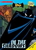 Batman, The: In The Shadows (c&a With Stickers) (The Batman)