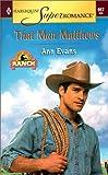That Man Matthews: Home on the Ranch (Harlequin Superromance No. 957) (0373709579) by Ann Evans