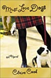 Must Love Dogs: A Novel