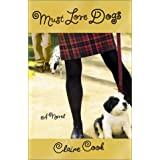 Must Love Dogs: A Novel ~ Claire Cook