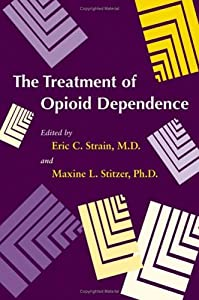 "Cover of ""The Treatment of Opioid Depende..."