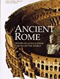 Ancient Rome: History of a Civilization That Ruled the World (155670531X) by Bourbon, Fabio