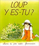 Chapouton/Loup Y-Es-Tu (French Edition) (2081600595) by Anne-Marie Chapouton