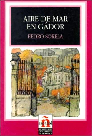 Aire De Mar En Gador/sea Breezes in Gador (Leer En Espanol, Level 4) (Spanish Edition) (Sea Breeze Book 4 compare prices)