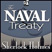 Sherlock Holmes: The Naval Treaty | [Sir Arthur Conan Doyle]