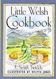 A Little Welsh Cook Book (International little cookbooks)