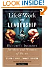 Life@Work on Leadership: Enduring Insights for Men and Women of Faith