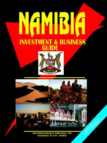 Namibia: Investment & Business Guide