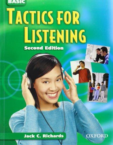 Tactics for Listening: Basic Tactics for Listening: Basic Tactics for Listening: Student's Book