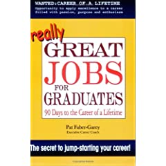 Image: Cover of Great Jobs for Graduates: 90 Days to the Career of a Lifetime