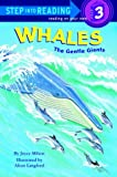 Whales :  The gentle giants /