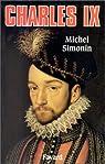 Charles IX par Simonin