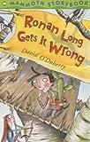 Ronan Long Gets it Wrong (Mammoth Storybooks)
