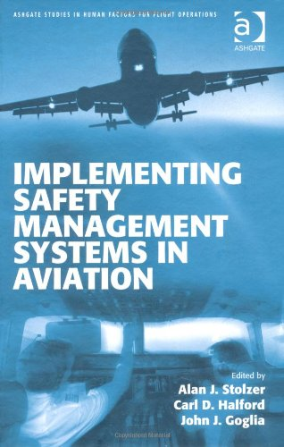 Implementing Safety Management Systems in Aviation...