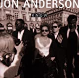 The More You Know by Jon Anderson (2008-05-13)