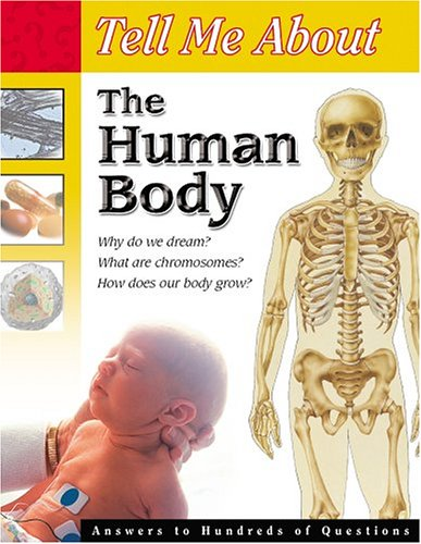 Tell Me About the Human Body (Tell Me About...(Lerner Paperback))
