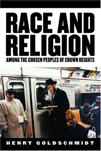 Race and Religion Among the Chosen People of Crown Heights
