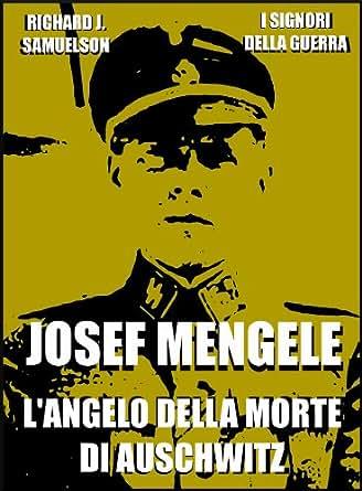 Amazon.com: Josef Mengele: L'angelo della morte di
