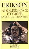 Adolescence et crise : la quête de l'identité par Erikson