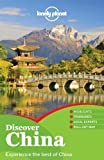 img - for Lonely Planet Discover China (Full Color Country Travel Guide) by Damian Harper, Piera Chen, Chung Wah Chow, Daisy Harper, Dav 1st (first) Edition (8/1/2011) book / textbook / text book