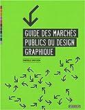 Guide des marchés publics du design graphique...