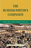 Gerald J. Alred; Charles T. Brusaw; Walter E. Oliu The Business Writer's Companion SPIRALBOUND