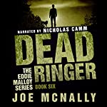 Dead Ringer: The Eddie Malloy Series, Book 6 | Joe McNally