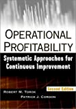 Operational profitability:systematic approaches for continuous improvement