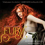 Fury: The Fury Trilogy, Book 1 | [Elizabeth Miles]